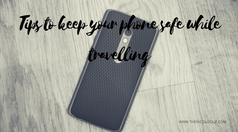 Tips to keep your phone safe while travelling
